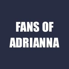 fans of adrianna.jpg